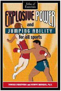 Explosive Power and Jumping Ability for All Sports: Essential Strength and Jumping Ability Exercises for All Sports